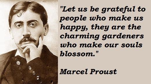 """""""Vamos ser gratos às pessoas que nos fazem felizes, elas são charmosos jardineiros que fazem nossas almas florirem."""""""
