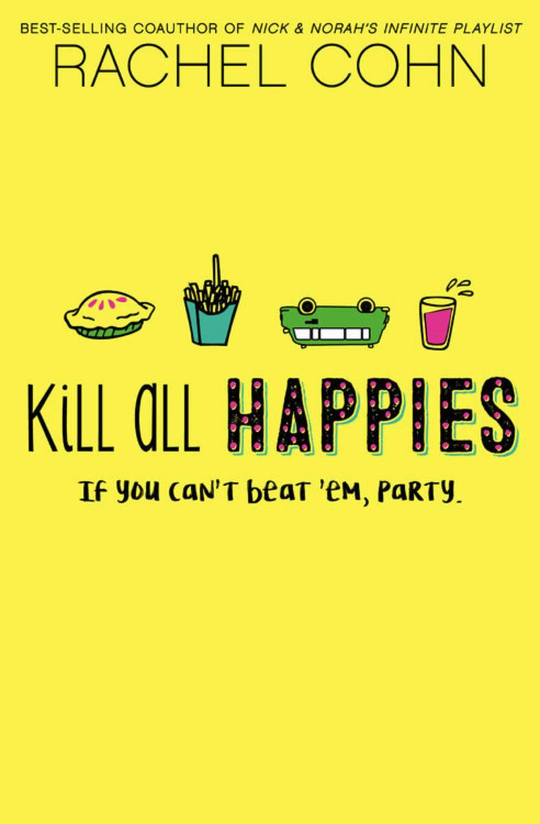 Kil All Happiez