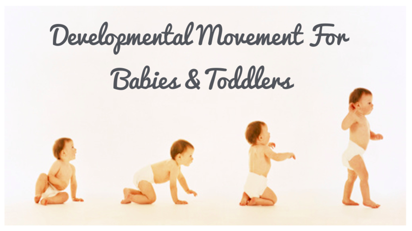 Developmental Movement Skills for Babies and Toddlers