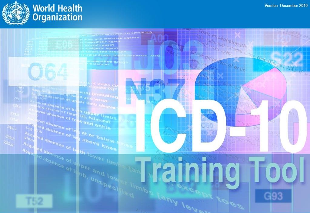 World Health Organization ICD-10 Training Tool