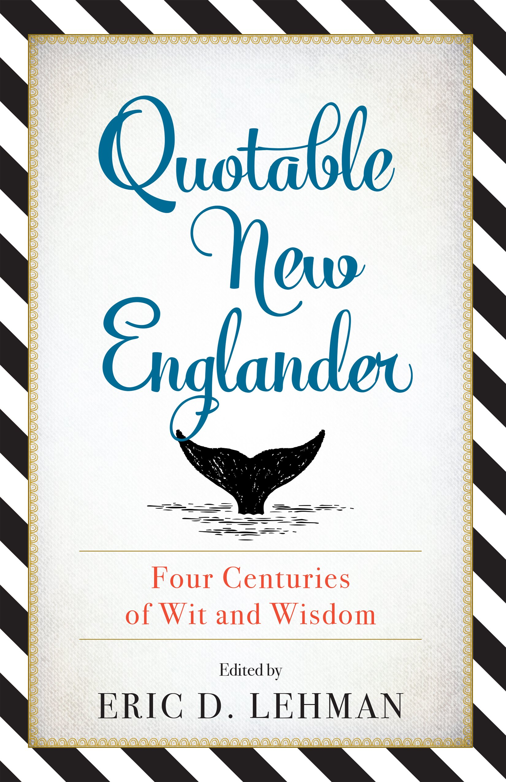 Find quotes from your favorite New Englanders! - From the Mayflower's landing to the age of the internet, New Englanders have always had something to say. Focusing on the unique qualities of both land and people, The Quotable New Englander showcases the linguistic insight of the region's native and adopted sons and daughters, from writers like Emily Dickinson to politicians like John F. Kennedy. Sometimes insightful, sometimes hilarious, these quotes will have readers smiling, laughing, and shaking their heads.