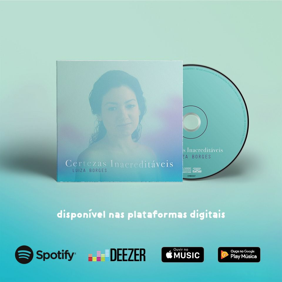 "Listen ""Certezas Inacreditáveis"", the new album:  Spotify :  http://bit.ly/CertezasInacreditaveisLuizaBorges   Google Play :  http://bit.ly/CertezasInacreditáveisGooglePlay  Deezer :  http://bit.ly/CertezasInacreditáveisDeezer  Apple Music:  http://bit.ly/CertezasInacreditáveisAppleMusic"