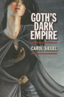 Goth's Dark Empire  by Catherine Scott ~ Completed March 20, 2015