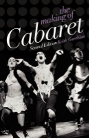 The Making of Cabaret  by Keith Garebian ~ Completed February 6, 2015