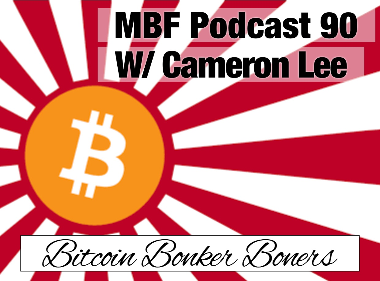 MBF 90 - Cameron Lee Bitcoin Part 1.JPG