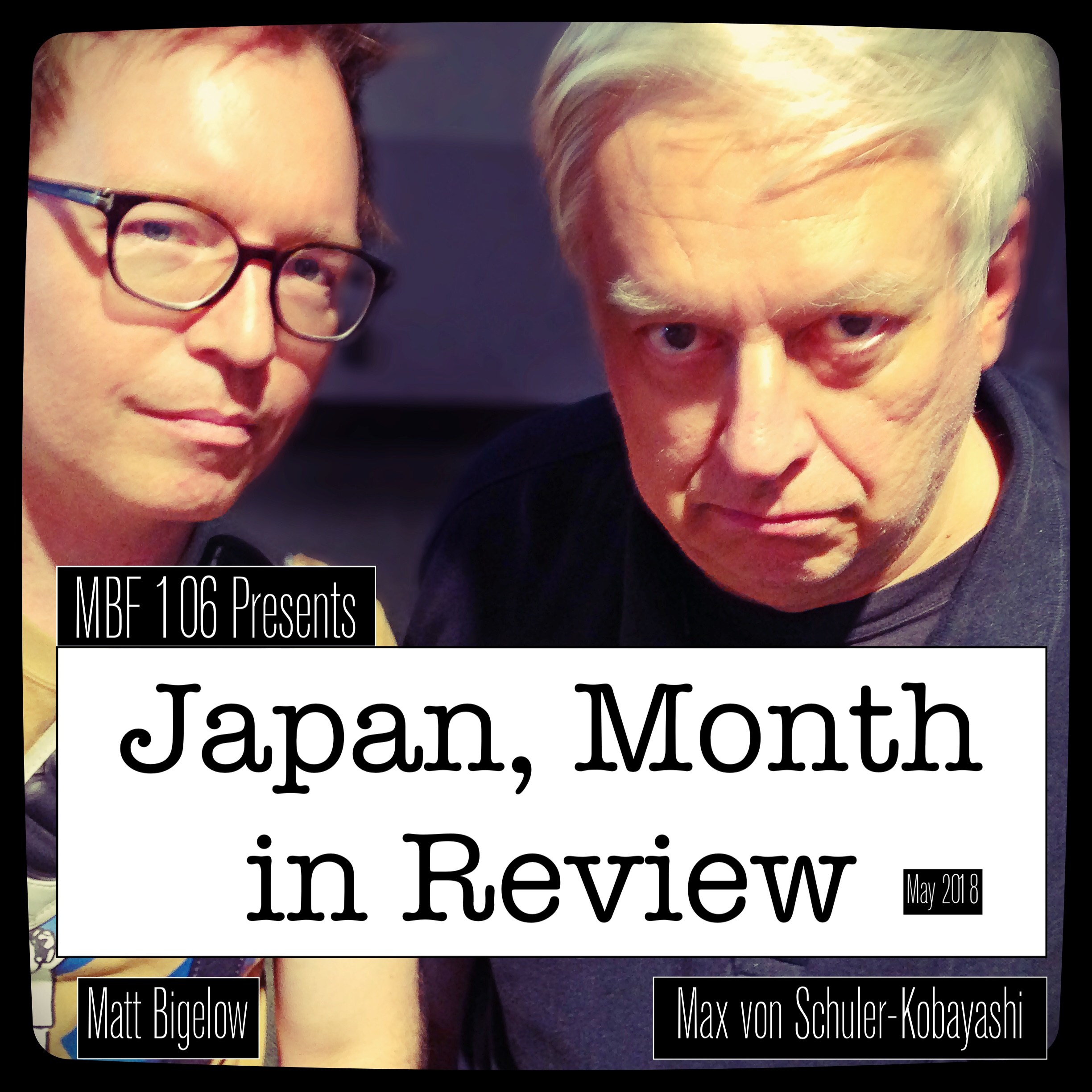 MBF 106 Japan Month in Review May 2018.JPG