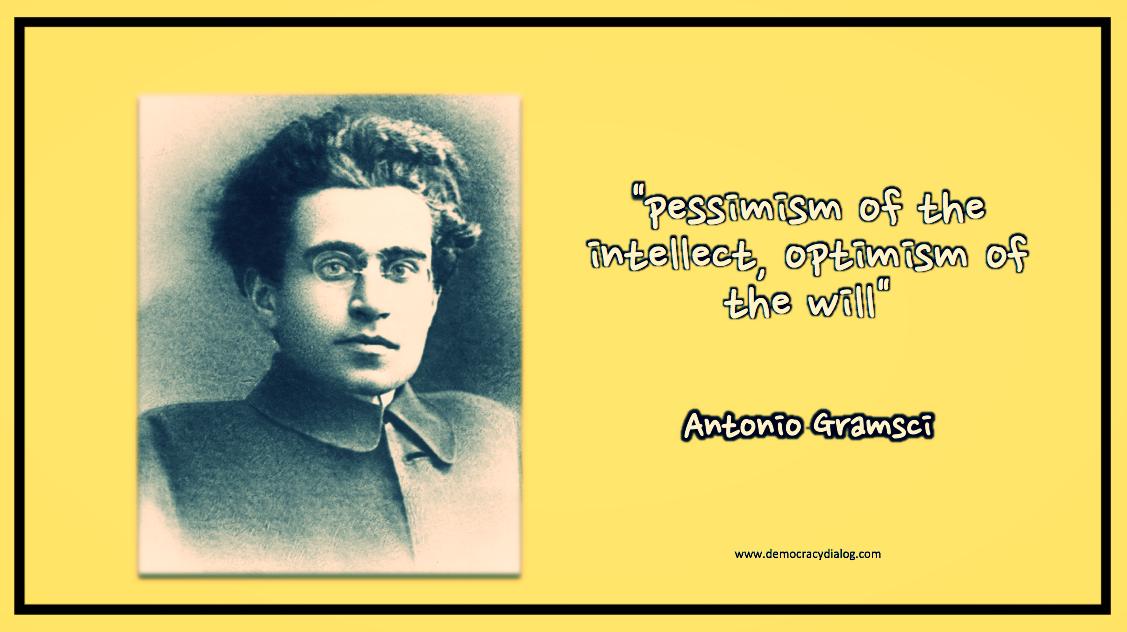 Gramsci-pessimism of intellect