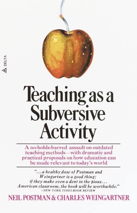 postman-teaching as subversive activity.jpeg