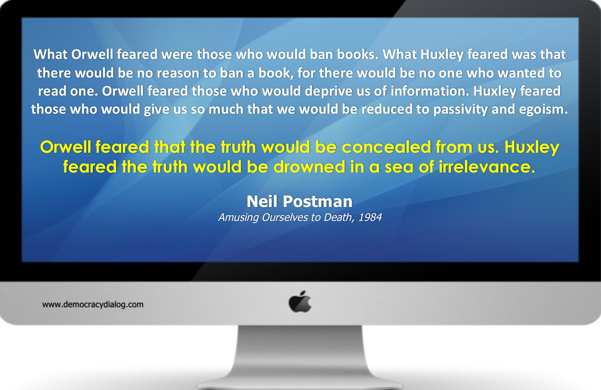 Neil Postman-Huxley & Orwell