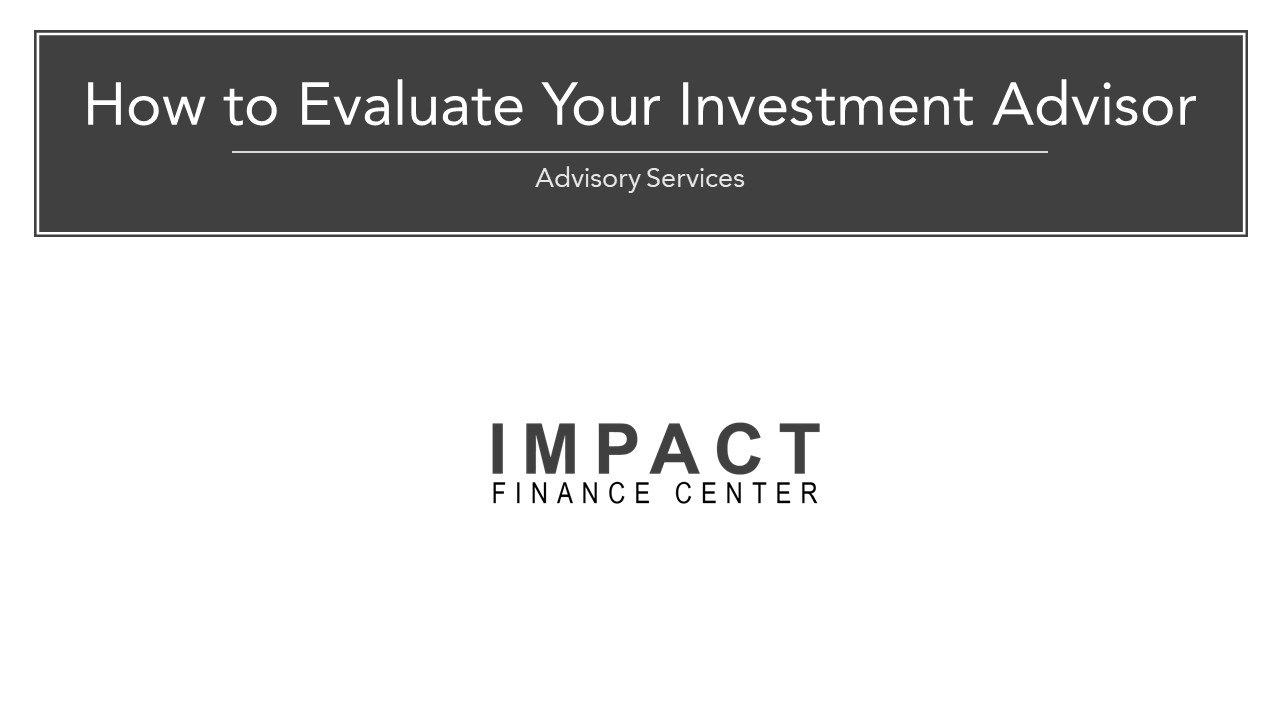 How to Evaluate Your Investment Advisor.jpg