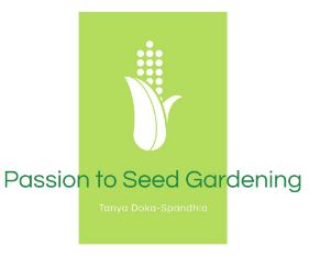 Passion to Seed Gardening