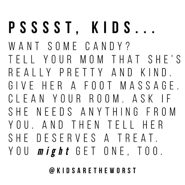 It's worth a shot. . Oh, and fold the laundry. That could work, too. . #kidsaretheworst