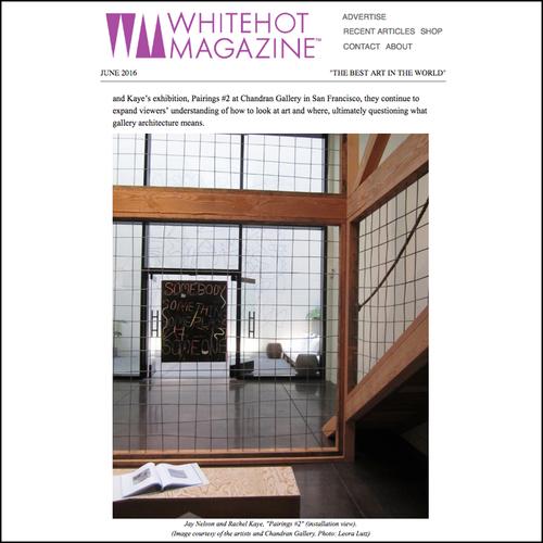 exhibition review, installation art, Chandran Gallery, Jay Nelson, Rachel Kaye