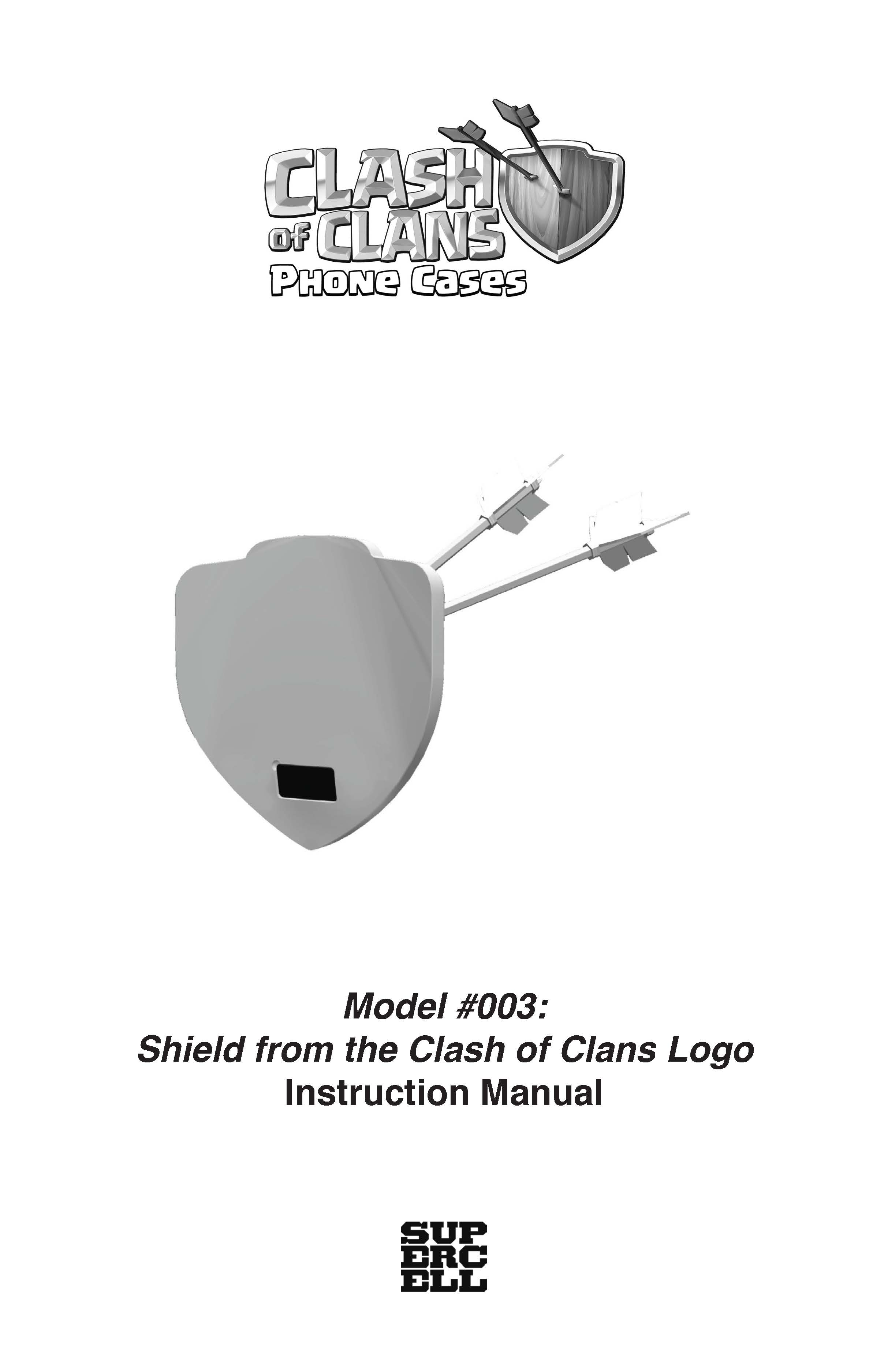 Clash-of-Clans-Phone-Cases-Instruction-Manual-Model-003-Shield-from-the-Clash-of-Clans-Logo_Page_1.jpg