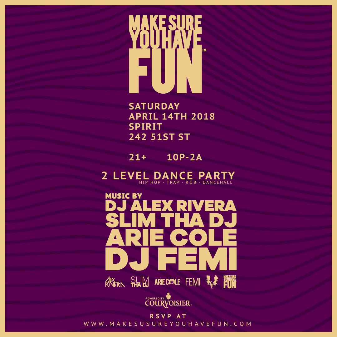Make-Sure-You-Have-Fun-IG-Square-Flyer-April-2018.jpg