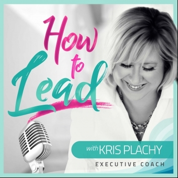 How to Lead Podcast