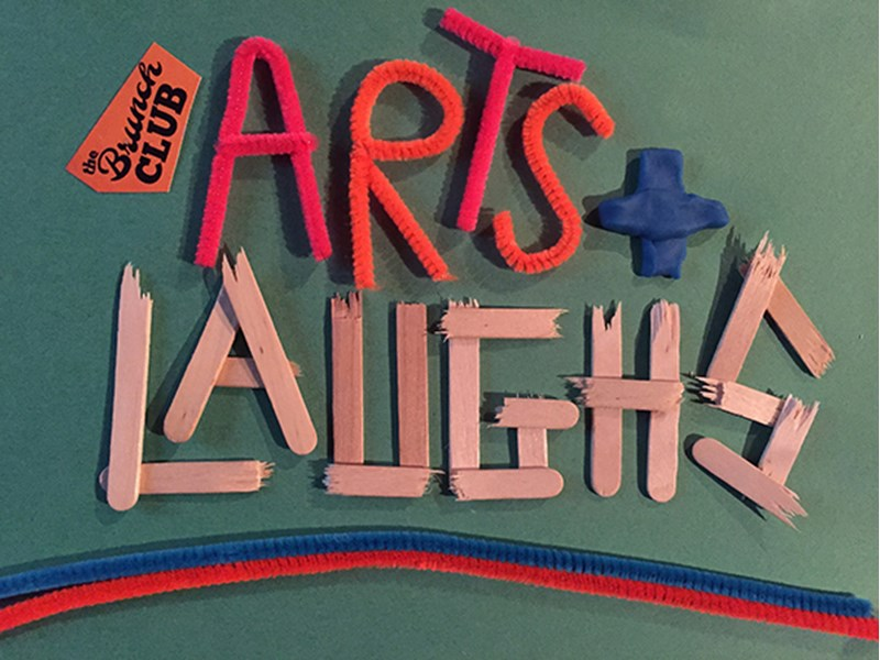 Arts and Laughs