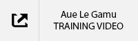 Aue La Gamu Training Video TAB.jpg