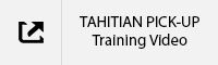TAHITIAN PICK UP Training Video.jpg