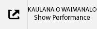 KAULANA SHOW PERFORMANCE TAB.jpg