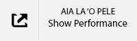 ALA LA'O PELE Show Performance Tab.jpg