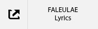 FALEULAE Lyrics Tab.jpg