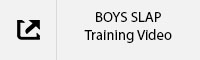 BOYS SLAP Training Video.jpg