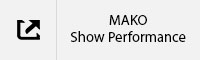 MAKO Show Performance Tab.jpg