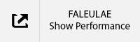 Faleulae Show Performance TAB.jpg
