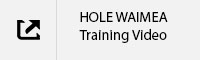 HOLE WAIMEA Training Video Tab.jpg