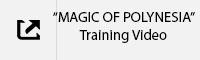 MAGIC OF POLYNESIA Training Video Tab.jpg