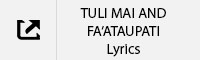 TULI MAI Lyrics Tab.jpg