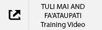 TULI MAI AND FA'ATAUPATI Training Video Tab.jpg