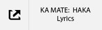 KA MATE HAKA Lyrics Tab.jpg