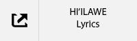 HI'ILAWE Lyrics Tab.jpg