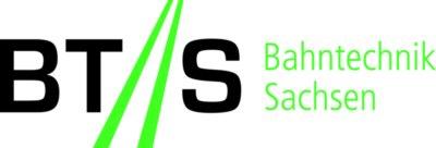 BTS Bahntechnik Sachsen e. V.  www.bts-sachsen.de