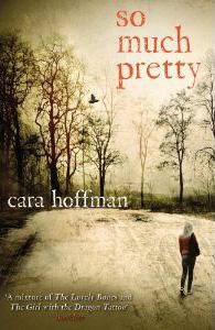 So Much Pretty UK paperback Aug. 2012.jpg