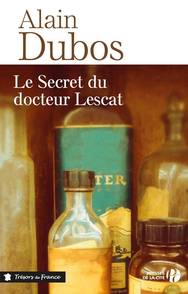 Alain Dubos, Le Secret du doctuer Lescat, France.jpg