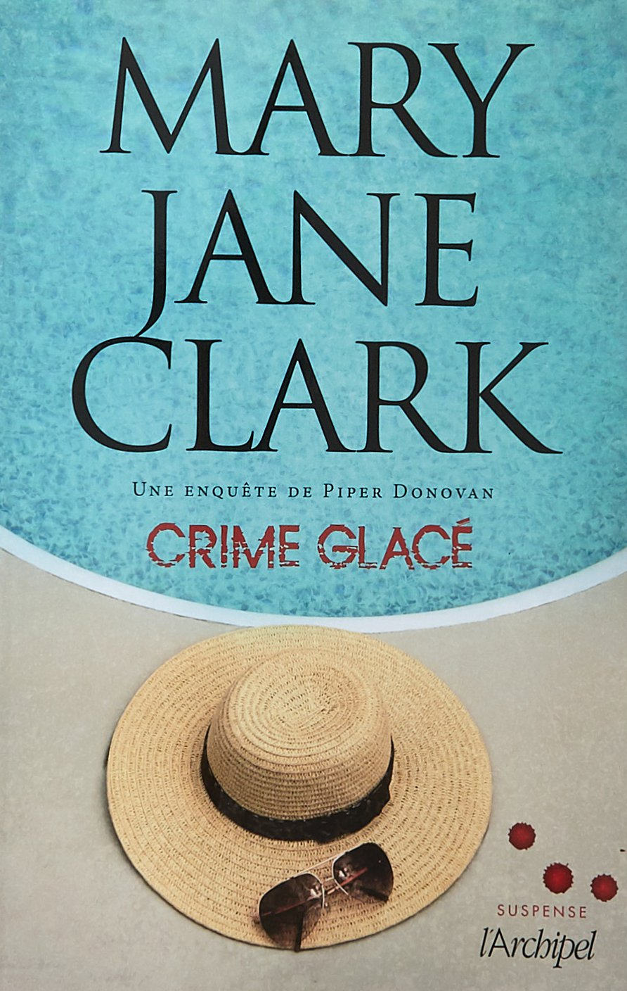 Crime Glace by Mary Higgins Clark, France, July 4, 2018.jpg
