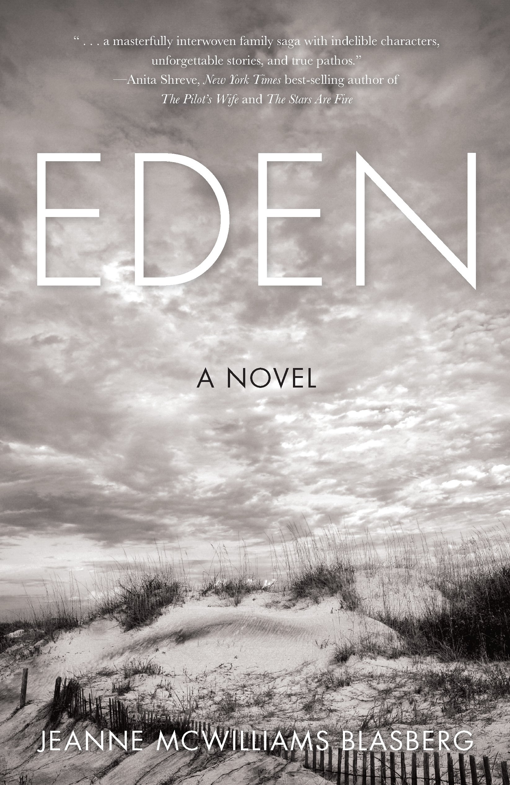 Eden: A Novel  by Jeanne McWilliams Blasberg  (She Writes Press)    READ MORE