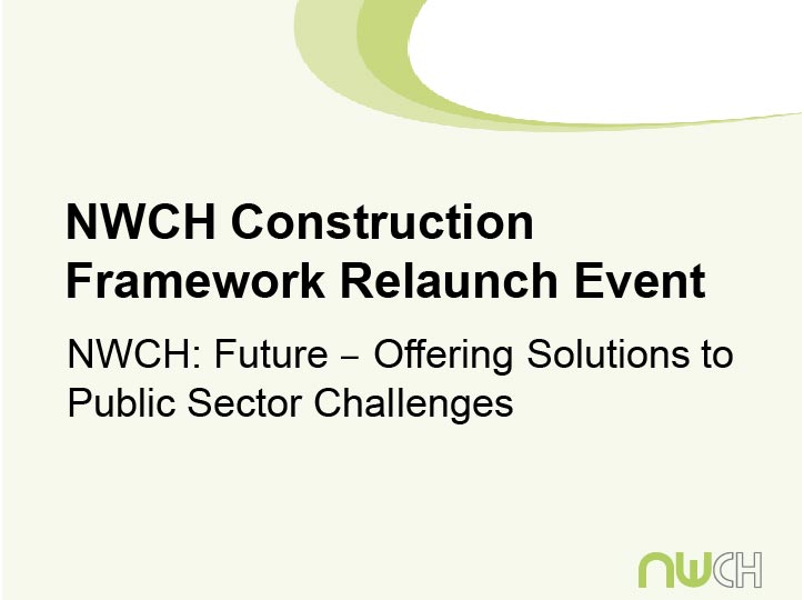 Please click   here   to download presentation by John Finlay: NWCH Past