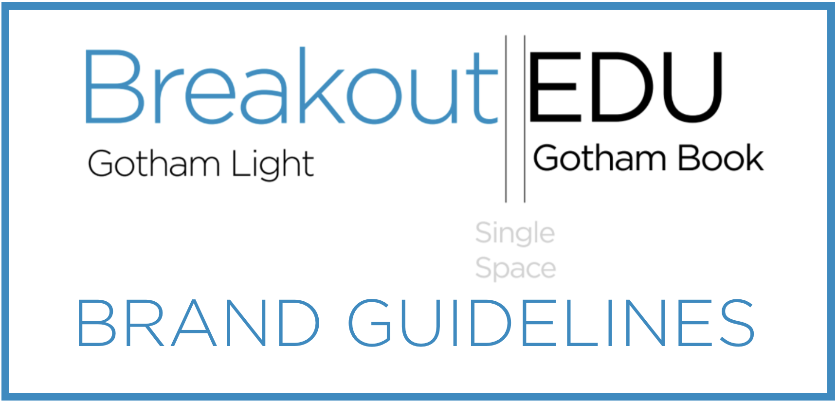 These are the official guidelines on how you can and can't use the Breakout EDU brand and logo.