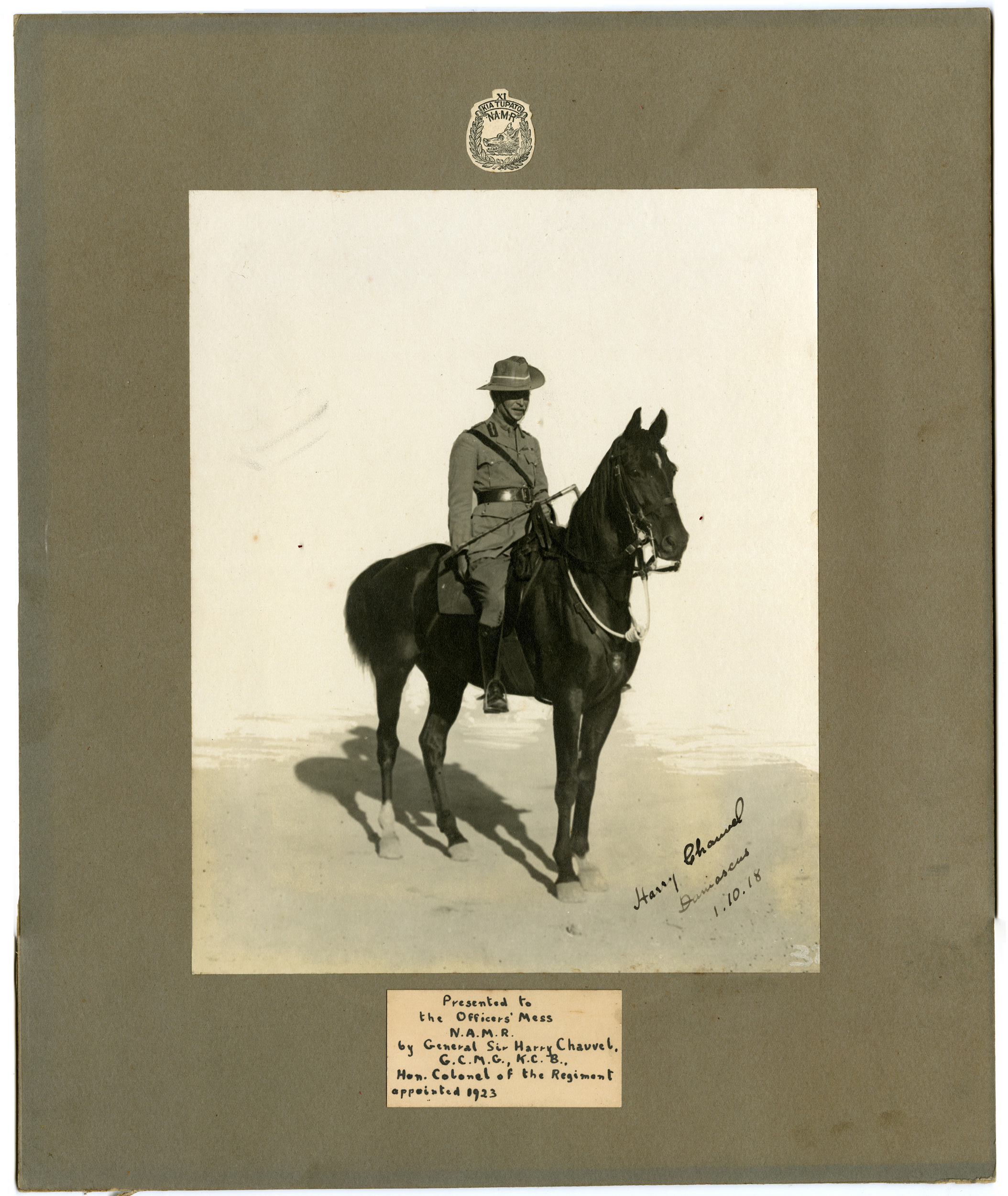 """Caption reads:   """"Presented to the Officers' Mess    N.A.M.R    by General Sir Harry Chauvel    G.C.M.G., K.C.B.,    Hon. Colonel of the Regiment     appointed 1923"""""""