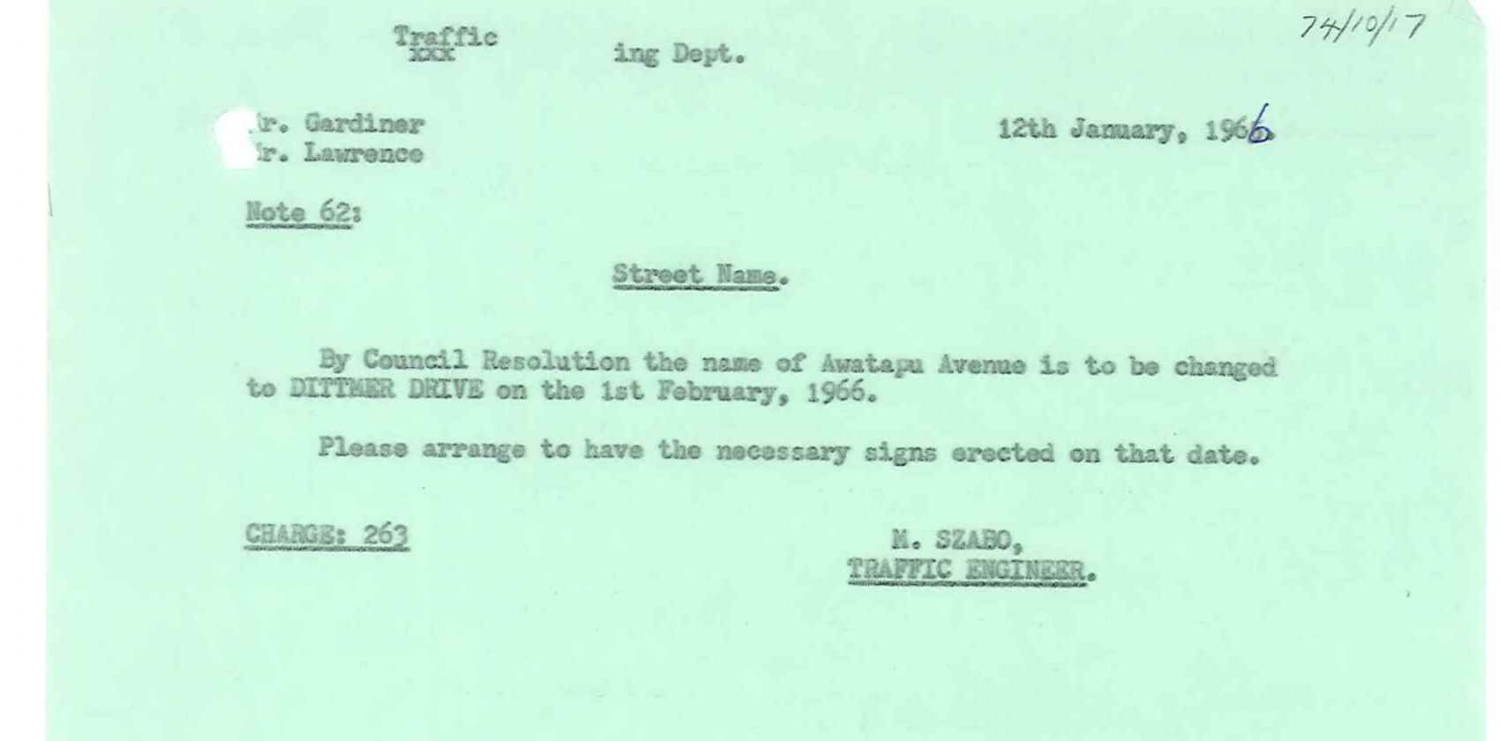Figure 3: Council Resolution of 12 January 1966 stating that Awatapu Avenue be renamed Dittmer Drive in February the following year. Source: Ian Matheson City Archives, Town Planning Committee Minute Book, Series 1/1/7, Volume 5.