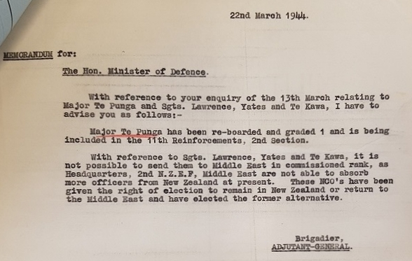 Figure 6: Memorandum to the Minister of Defence noting that Major Te Punga was to rejoin his original unit, the 28th Māori Battalion, in Italy. Source: New Zealand Defence Force. Personnel Record – Hamuera Paul Te Punga. Accessed 2 September 2016.
