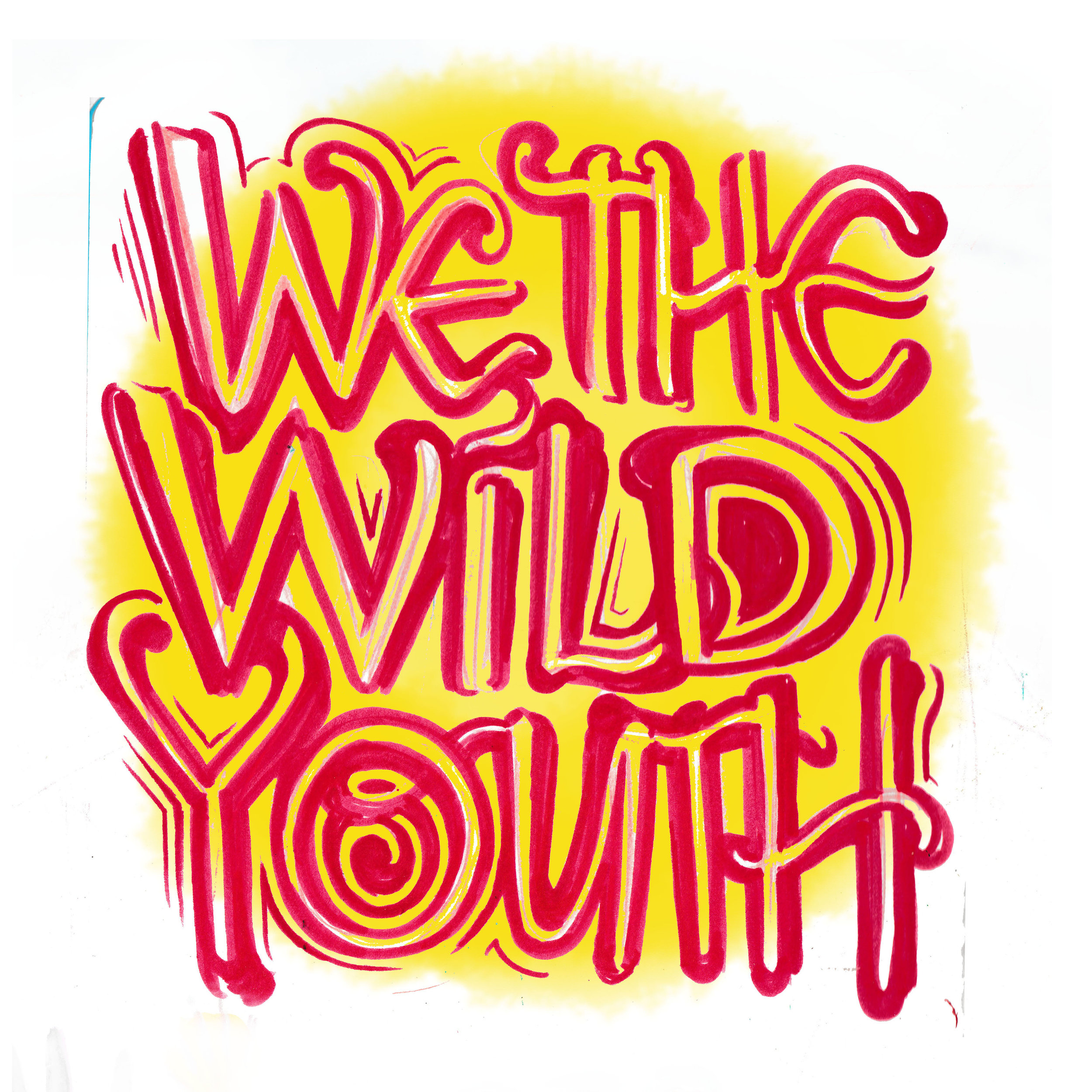 We_The_Wild_Youth_Typography.jpg