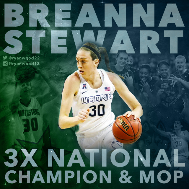 Created to celebrate UConn basketball star Breanna Stewart's accomplishments in 2015.