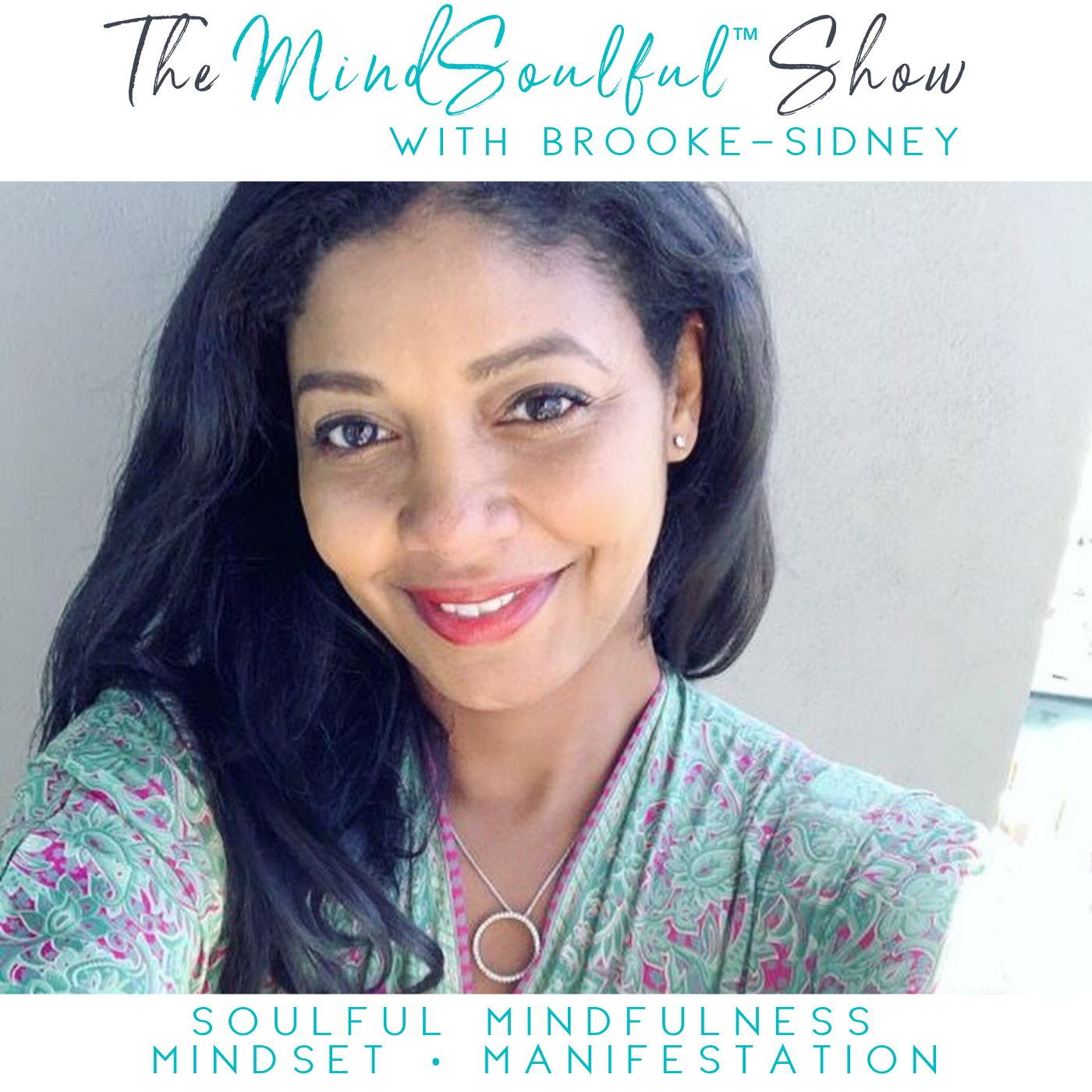 MindSoulful Show with Brooke-Sidney Feb 2019 v13.png