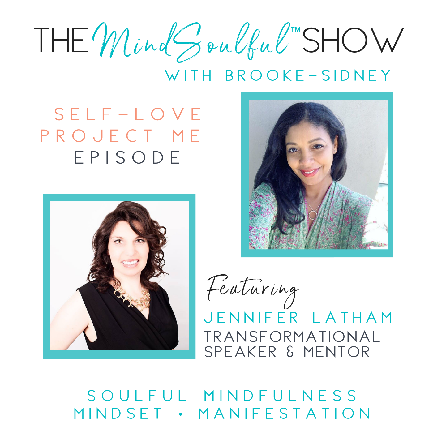 The MindSoulful Show with Jennifer Latham (1).png