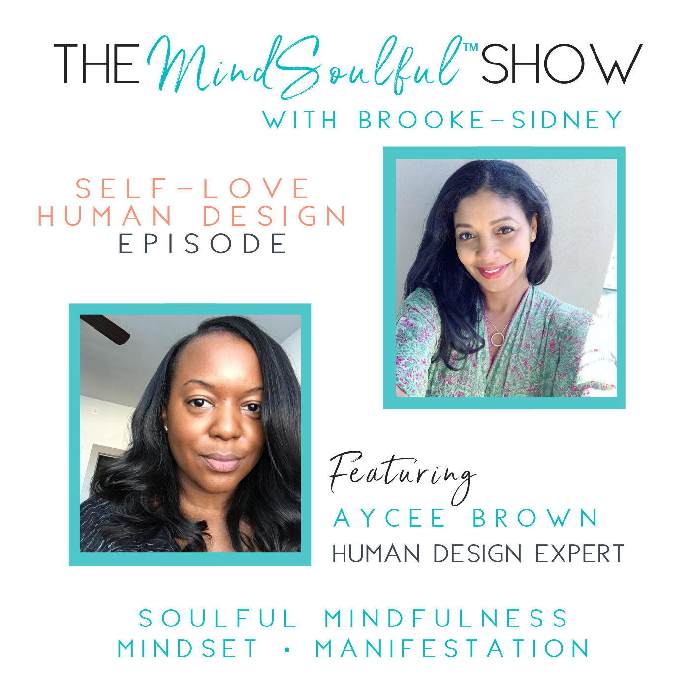The MindSoulful Show with Aycee Brown-2.png